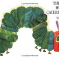 Storytime Standouts shares classic picture book The Very Hungry Caterpillar