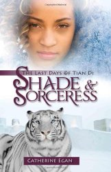 Shade and Soceress by Catherine Egan