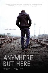 Storytime Standouts writes about #YAlit Anywhere But Here by Tanya Lloyd Kyi