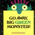 Storytime Standouts shares classic picture book Go Away Big Green Monster! by Ed Emberley