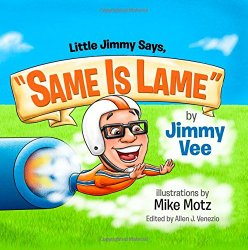Storytime Standouts looks at antibullying picture book Little Jimmy Says,  Same is Lame