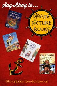 Storytime Standouts - Say Ahoy to Pirate Picture Books