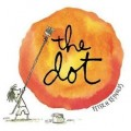 Storytime Standouts Features Classic Picture Book The Dot by Peter R Reynolds