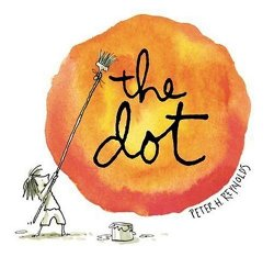 Storytime Standouts Features Classic Picture Book The Dot by Peter H. Reynolds