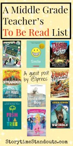 A Middle Grade Teacher's To Be Read List by a Guest Post by @1prncs