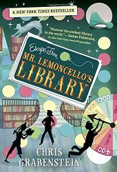 A Middle Grade Teacher's To Be Read List Escape from Mr. Lemoncellos's Library by Chris Grabenstein
