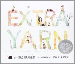 Storytime Standouts Reviews Extra Yarn written by Mac Barnett and illustrated by Jon Klassen