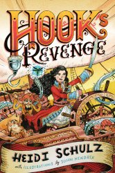 2014 best books for middle grades including Hook's Revenge by Heidi Schulz