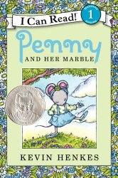 Penny and Her Marble by Kevin Henkes a 2014 Theodor Seuss Geisel Award Honor Book