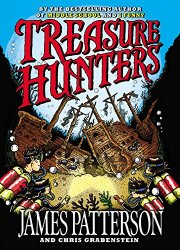 A Middle Grade Teacher's To Be Read List Treasure Hunters by James Patterson and Chris Grabenstein