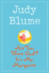 2014 best books for middle grades Including Are You There God? It's Me Margaret
