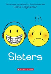 best books for middle grades Including Sisters by Raina Telgemeier