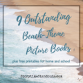 9 Picture Books about visiting the beach and shoreline creatures from Storytime Standouts