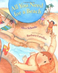 Beach theme picture books including All You Need for a Beach written by Alice Shertle and illustrated by Barbara Lavallee