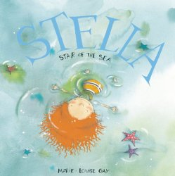 Beach theme picture books including Stella Star of the Sea written and illustrated by Marie-Louise Gay