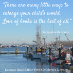 "There are many little ways to enlarge your child's world. Love of books is the best of all."" - a quote about children and reading from Jackie Kennedy"