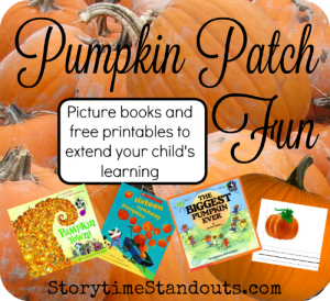 Pumpkin Patch Fun!  Picture Books and Printables to Extend Your Child's Learning