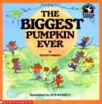The Biggest Pumpkin Ever written by Steven Kroll and illustrated by Jeni Bassett is recommended in Storytime Standouts Pumpkin Patch Theme