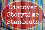 Discover Storytime Standouts - Explore our Best Pages and Posts
