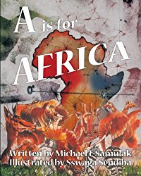 A is for Africa by Michael Samulak