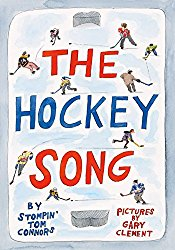 Storytime Standouts looks at The Hockey Song by Stompin' Tom Connors, published by Greystone Books
