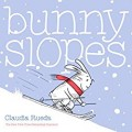Bunny Slopes written and illustrated by Claudia Rueda