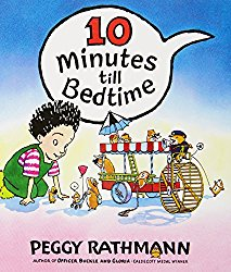A picture book about going to bed, 10 Minutes to Bedtime written and illustrated by Peggy Rathmann