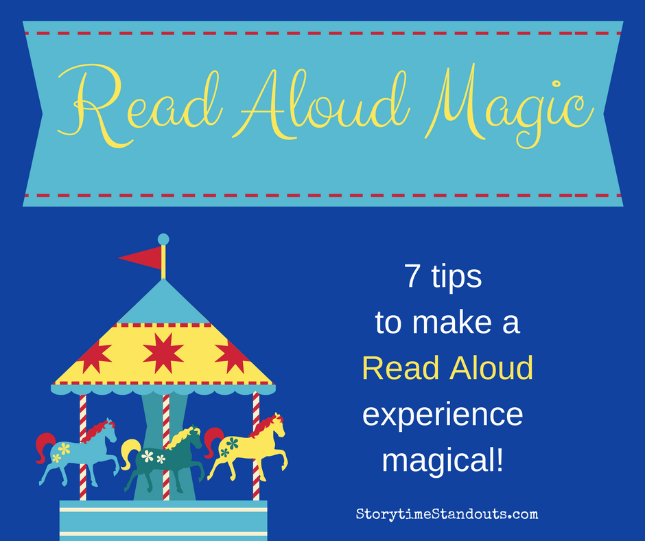 Storytime Standouts shares 7 tips to create Read Aloud magic