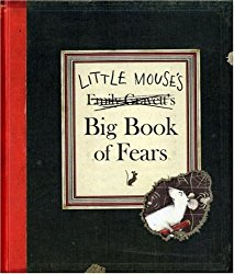 Little Mouse's Big Book of Fears is a story that can be used to explore themes of worries and fears