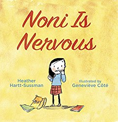 Storytime Standouts looks at Noni is Nervous, a picture book about dealing with fears and worries surrounding starting school.