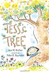 Storytime Standouts highlights picture books about trees including Tess's Tree by Jess M. Brallier, pictures by Peter H. Reynolds