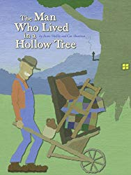 Storytime Standouts highlights picture books about trees including The Man Who Lived in a Hollow Tree by Anne Shelby and Cor Havelaar