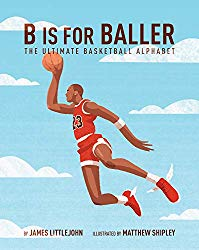 James Littlejohn's B is for Baller