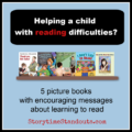 5 Picture Books With Encouraging Messages About Learning to Read