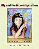 Lily and the Mixed Up Letters is a story about difficulty learning to read