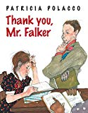Thank You, Storytime Standouts looks at picture books about children having difficulty learning to read including Thank you, Mr. Falker by Patricia Polacco