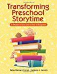 Transforming Preschool Storytime written by Betsy Diamant-Choen and Melanie A Hetrick