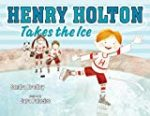 Storytime Standouts shares picture books that examine gender stereotypes including Henry Holton Takes the Ice
