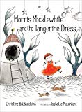 Challenge Gender Stereotypes with picture book Morris Micklewhite and the Tangerine Dress