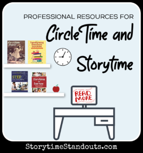 Circle Time and Storytime Resources  for Children's Librarians and Teachers