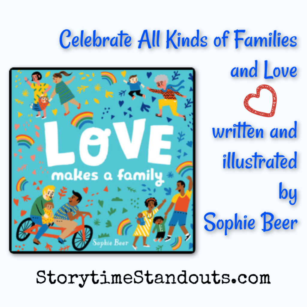 Storytime Standouts shares Love Makes a Family