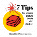 Storytime Standouts shares 7 tips for reading picture books aloud