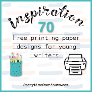 70 Downloadable Printing Pages from StorytimeStandouts.com