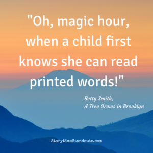 Quote Oh magic hour when a child first knows she can read printed words