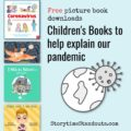 Children's Books to help explain a pandemic
