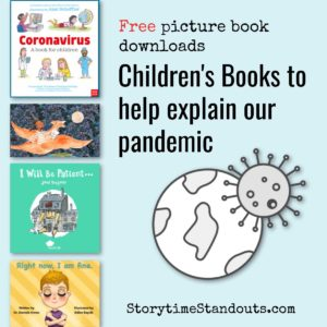 Storytime Standouts shares free, downloadable books to help explain a pandemic to children.