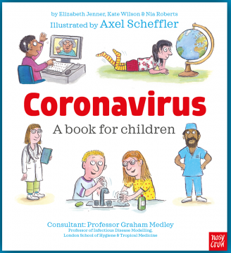 Coronavirus A Book for Children will help parents explain a pandemic to children.