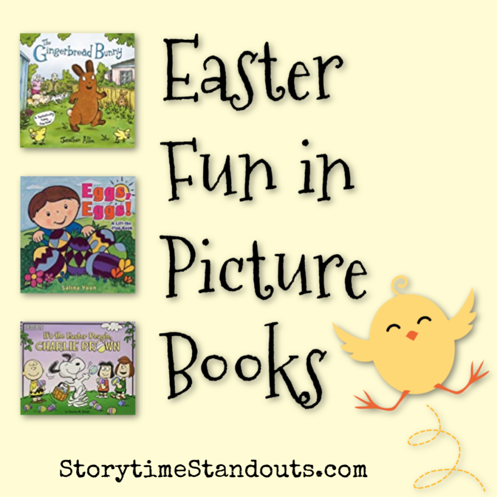 Storytime Standouts shares Easter-theme picture books for children.