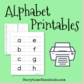 Printables Alphabets for Home and School from StorytimeStandouts