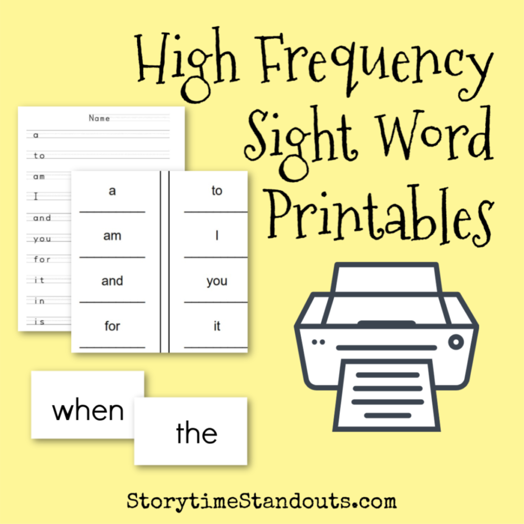 Storytime Standouts shares High Frequency Sight Word Printables for Beginning Readers